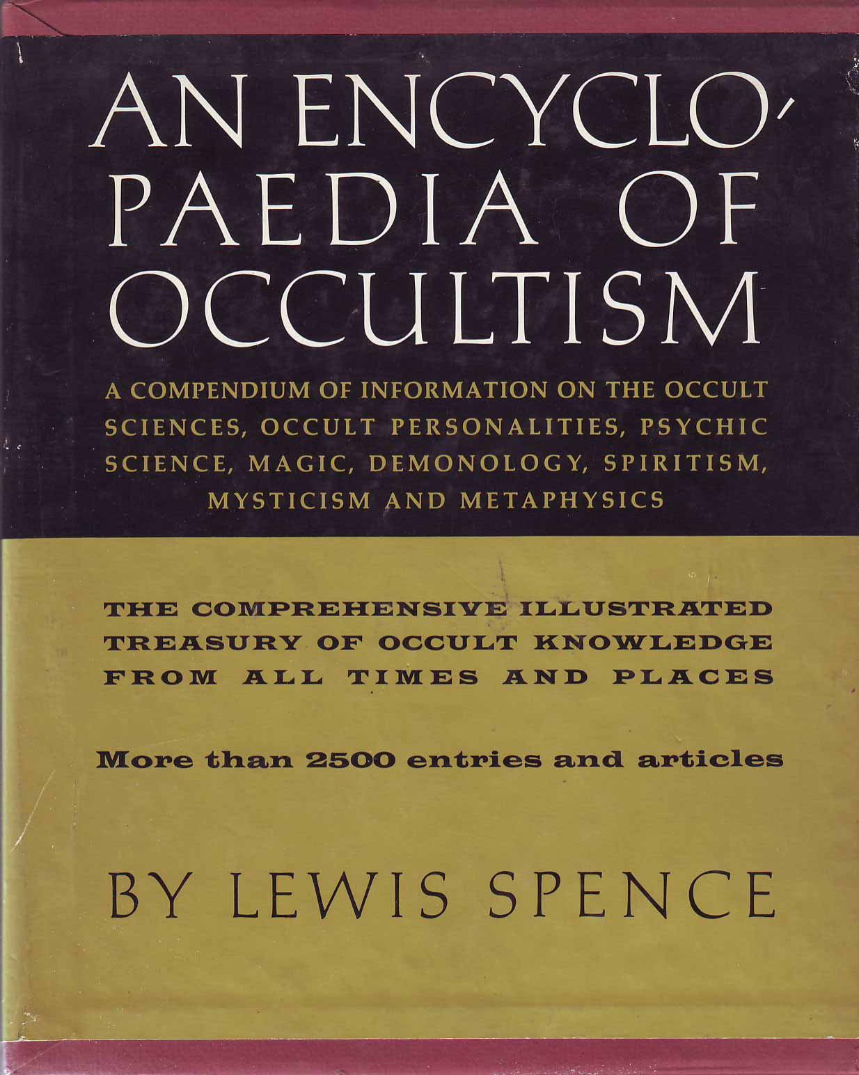 Download An Encyclopaedia of Occultism: A Compendium of Information on the Occult Sciences, Occult Personalities, Psychic Science, Magic, Demonology, Spiritism, Mysticism, and Metaphysics pdf