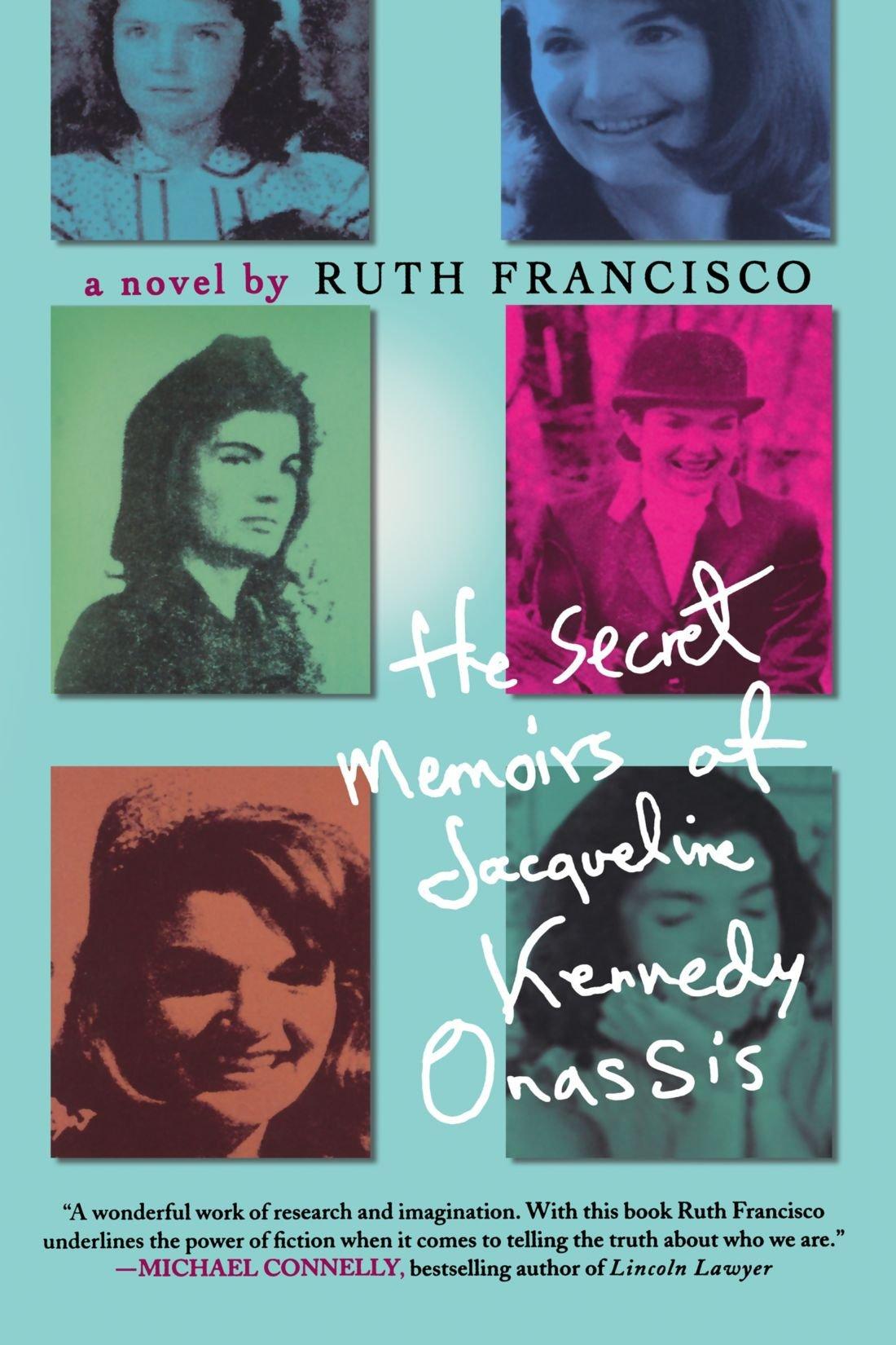 Amazon: The Secret Memoirs Of Jacqueline Kennedy Onassis: A Novel  (9780312363567): Ruth Francisco: Books