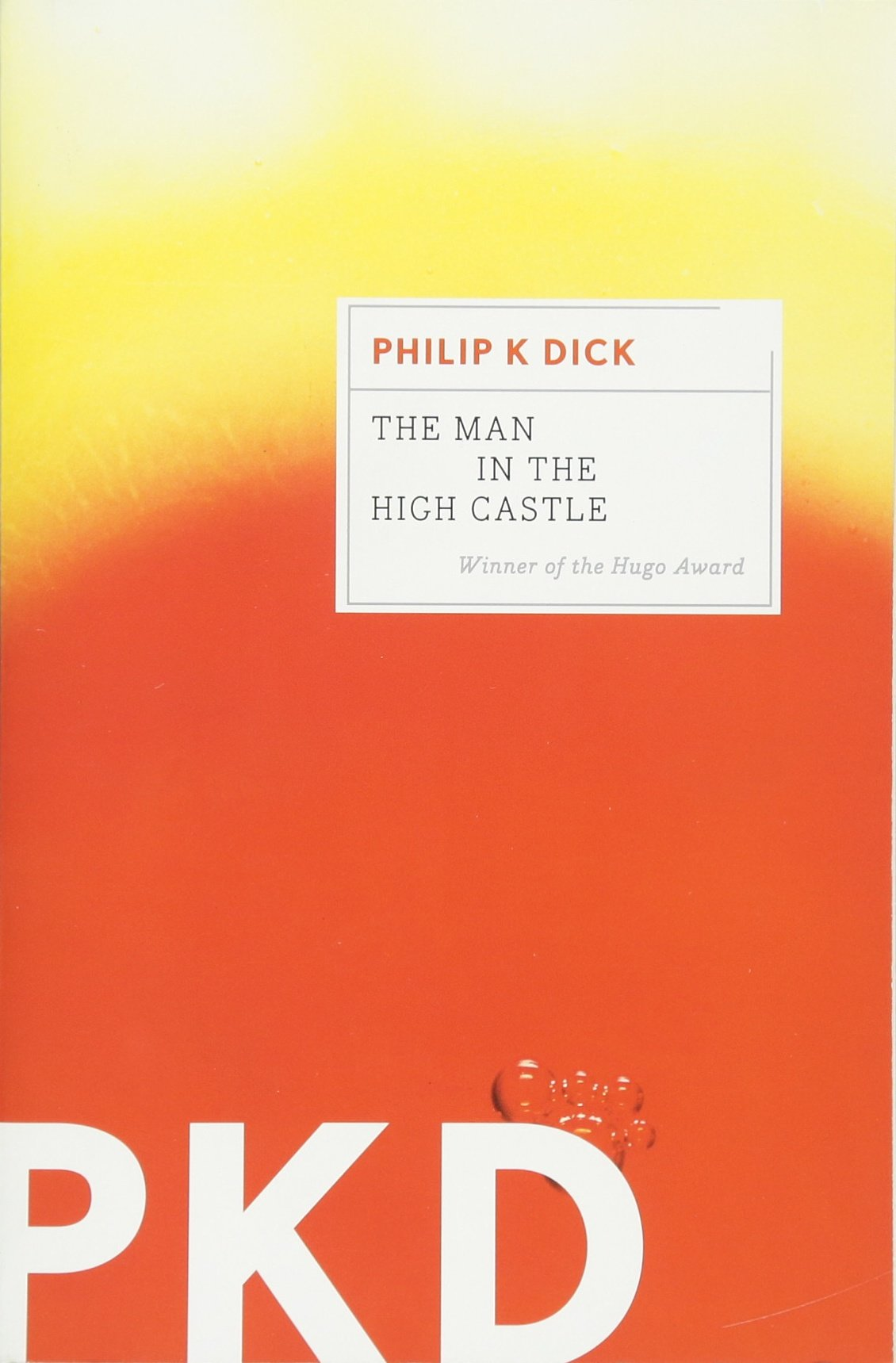 The Man In The High Castle: Philip K Dick: 9780547572482: Amazon: Books