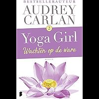 Wachten op de ware (Yoga girl Book 2)