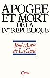 Apogée et mort de la IVe République : 1952-1958 (Documents Français)