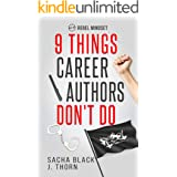 9 Things Career Authors Don't Do: Rebel Mindset