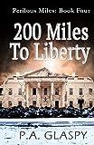 200 Miles To Liberty