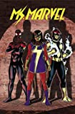 Ms. Marvel Vol. 6: Civil War II (Ms Marvel)