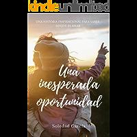 Una inesperada oportunidad (Spanish Edition) book cover