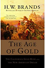 The Age of Gold: The California Gold Rush and the New American Dream (Search and Recover) Paperback