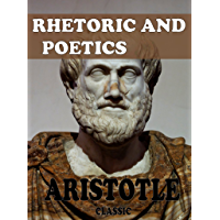 Rhetoric and Poetics (With Active Table of Contents)
