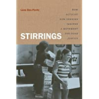 Stirrings: How Activist New Yorkers Ignited a Movement for Food Justice (Justice, Power, and Politics)