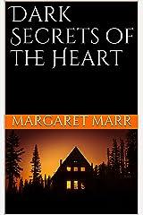 Dark Secrets of the Heart Kindle Edition