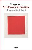 Modernità alternative: Il Novecento di Antonio Gramsci