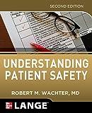 Understanding Patient Safety, Second Edition (Internal Medicine)