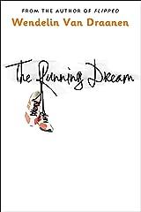 The Running Dream (Schneider Family Book Award - Teen Book Winner) Kindle Edition