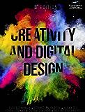 Creativity and Digital Design (English Edition)