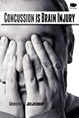 Concussion Is Brain Injury Paperback
