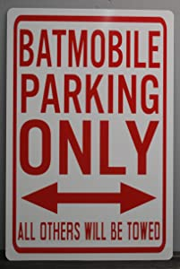 Motown Automotive Design Metal Street Sign Batmobile Parking Only 12 X 18 CAR HOT Rod Muscle CAR Wall Art Gift BAR Man CAVE Restaurant Shop Garage Batman Robin Gotham CAT Woman ADAM WEST Barris
