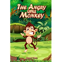 The Angry Little Monkey: A Mindful Positive Story to Help your Children Coping with Emotions with Self Regulation Skills…