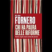 Chi ha paura delle riforme: Illusioni, luoghi comuni e verità sulle pensioni (Italian Edition) book cover