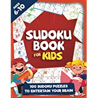 Sudoku Books For Kids Ages 6-10: Fun & Challenging Sudoku Puzzles for Smart and Clever Kids Ages 6,7,8,9 & 10…