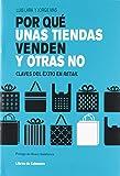 Por Qué Unas Tiendas Venden Y Otras No - 15ª Edición (Temáticos sectoriales)