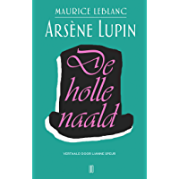 De holle naald (Arsène Lupin Book 3)