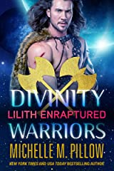 Lilith Enraptured (Divinity Warriors Book 1) Kindle Edition