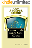 Letters to the King's Sons