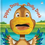 Dippy Dozy Dolly Duck (Hand Puppet Books)
