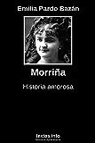 Morriña: Historia amorosa