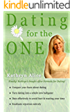 Dating for the One in 3 Easy Steps (Love Attraction Series Book 4)