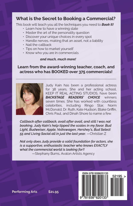I Booked It: The Commercial Actoru0027s Handbook: Judy Kain: 9781938620133:  Amazon.com: Books