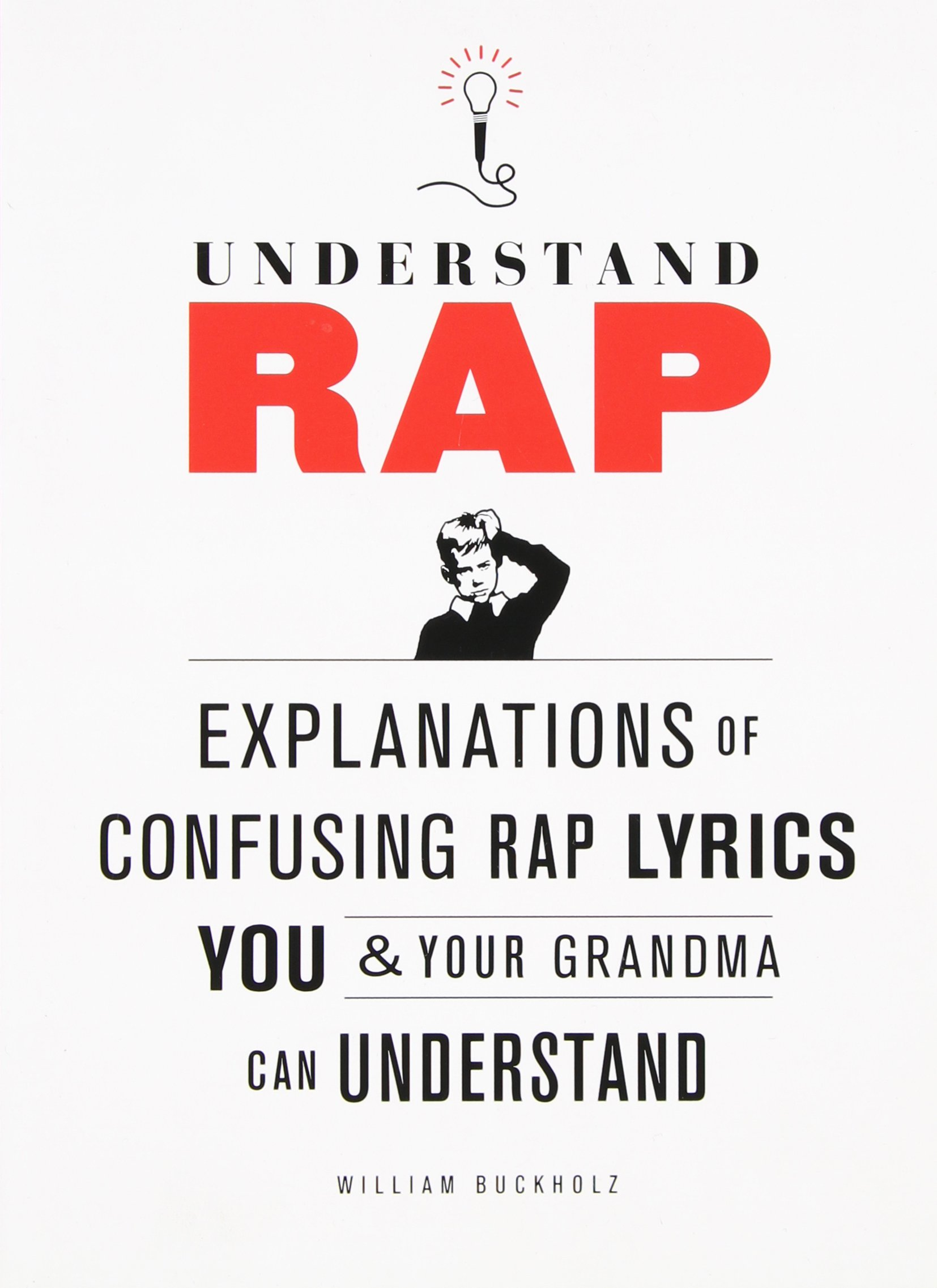 Understand Rap Explanations Of Confusing Rap Lyrics That You Your