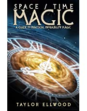 Space/Time Magic: A Guide to Practical Probability Magic