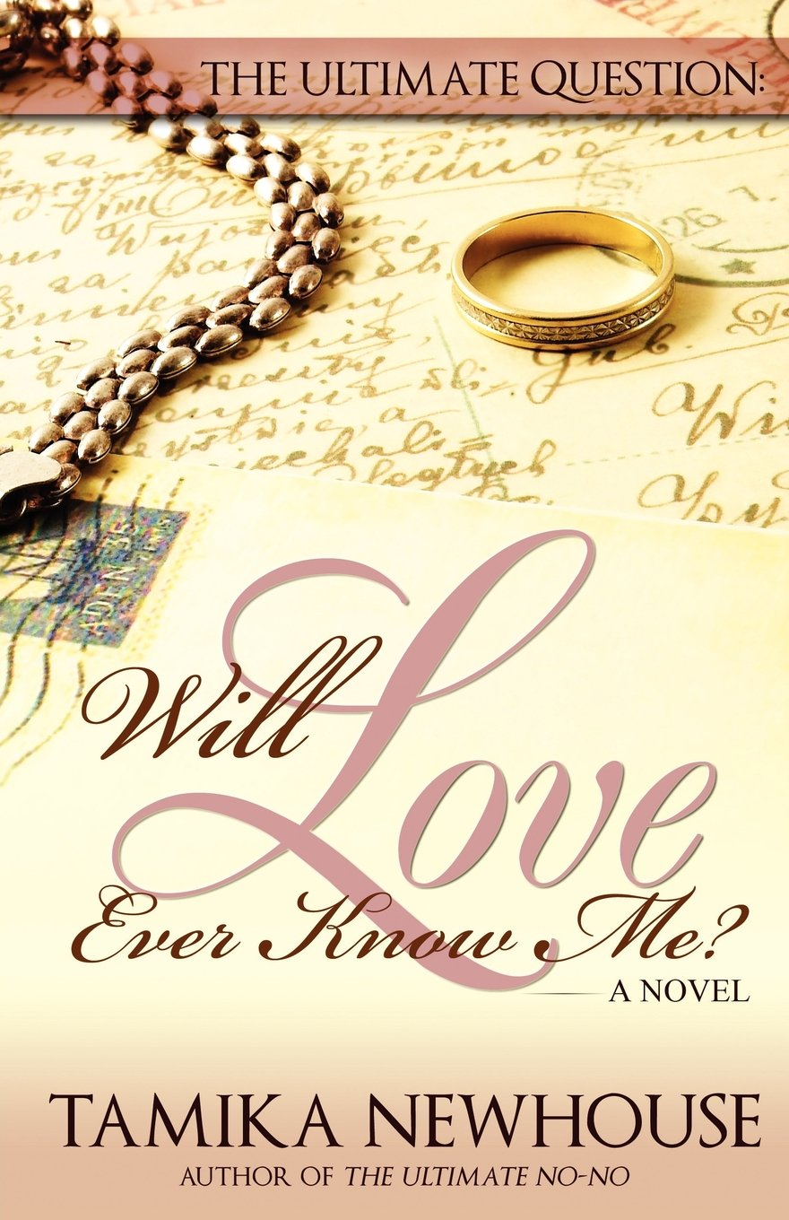 The Ultimate Question: Will Love Ever Know Me (Delphine Publications Presents) pdf