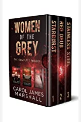 Women of the Grey: The Complete Trilogy Kindle Edition