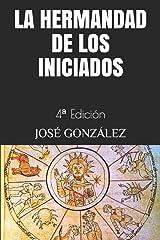 La Hermandad de los Iniciados (Spanish Edition) Paperback