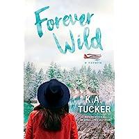 Forever Wild: A Novella (3)