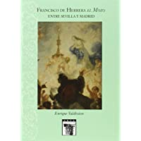 Francisco de Herrera el Mozo. Entre Sevilla