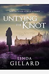 UNTYING THE KNOT Kindle Edition