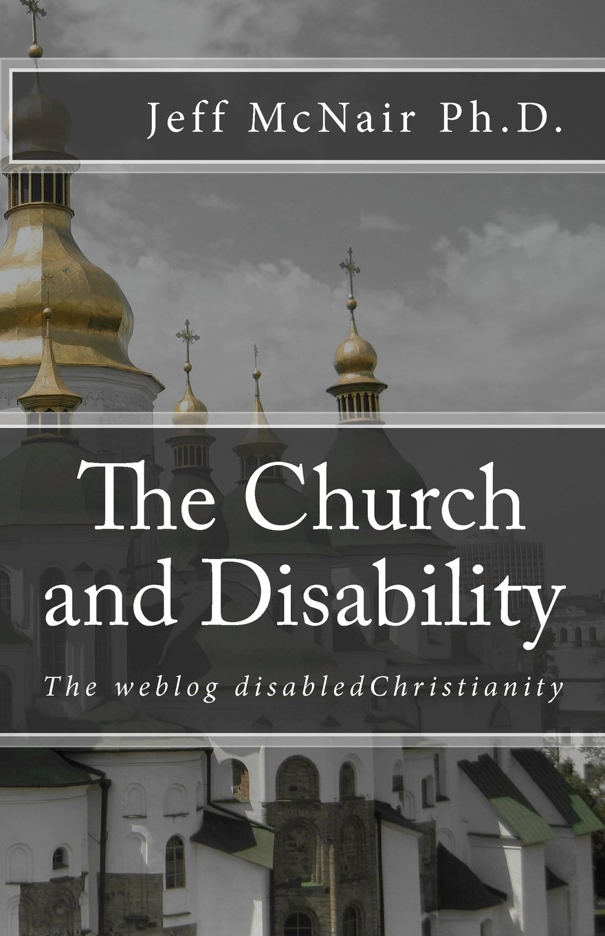 The weblog disabled Christianity: The church and disability pdf