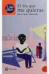 DIA QUE ME QUIERAS, EL Paperback