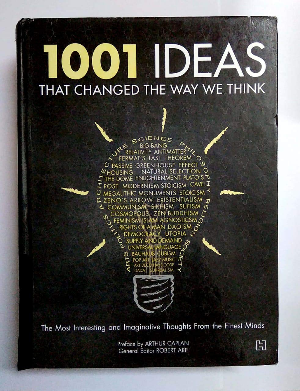 Amazon.in: Buy 1001 IDEAS THAT CHANGED THE WAY WE THINK (FORTH EDITION,  2016) Book Online at Low Prices in India | 1001 IDEAS THAT CHANGED THE WAY  WE THINK ...