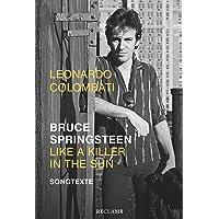 Bruce Springsteen – Like a Killer in the Sun: Songtexte