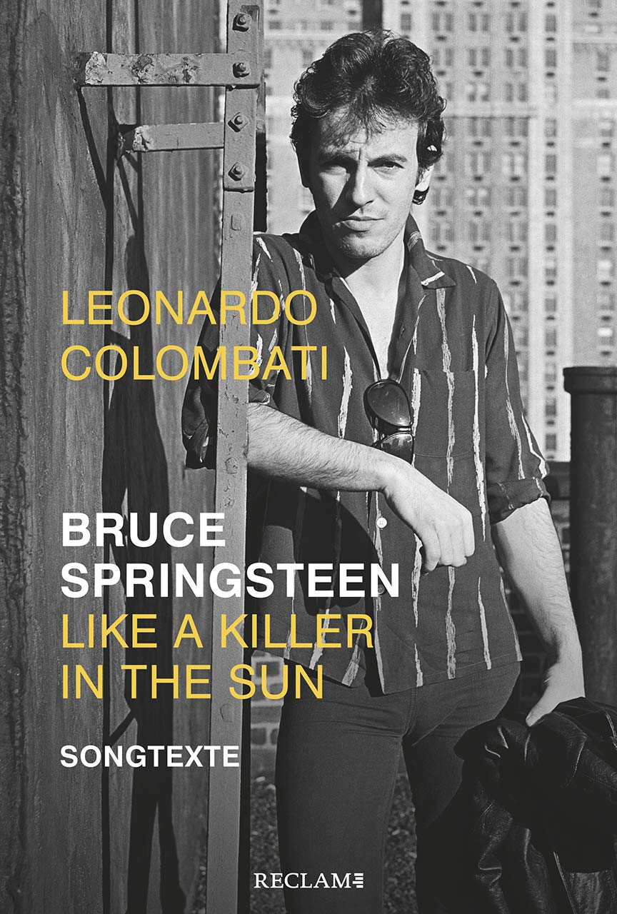 Bruce Springsteen – Like A Killer In The Sun  Songtexte