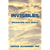 INVISIBLES: ENCOUNTERS WITH SPIRITS