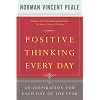 Positive Thinking Every Day: An Inspiration For Each Day of the Year (English Edition)
