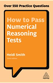 Numerical reasoning practice tests shl type practical examples how to pass numerical reasoning tests over 550 practice questions kogan page testing fandeluxe