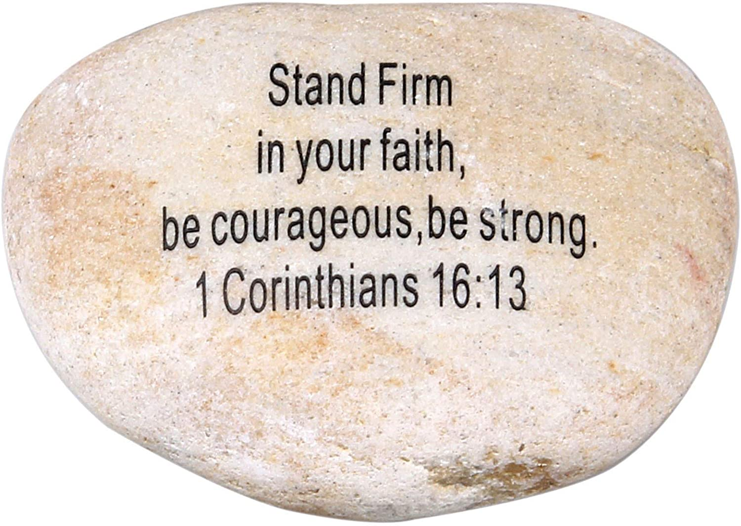 """Holy Land Market Extra Large Engraved Inspirational Scripture Biblical Natural Stones Collection - Stone III : 1 Corinthians 16:13 :"""" Stand Firm in Your Faith, be Courageous, be Strong."""