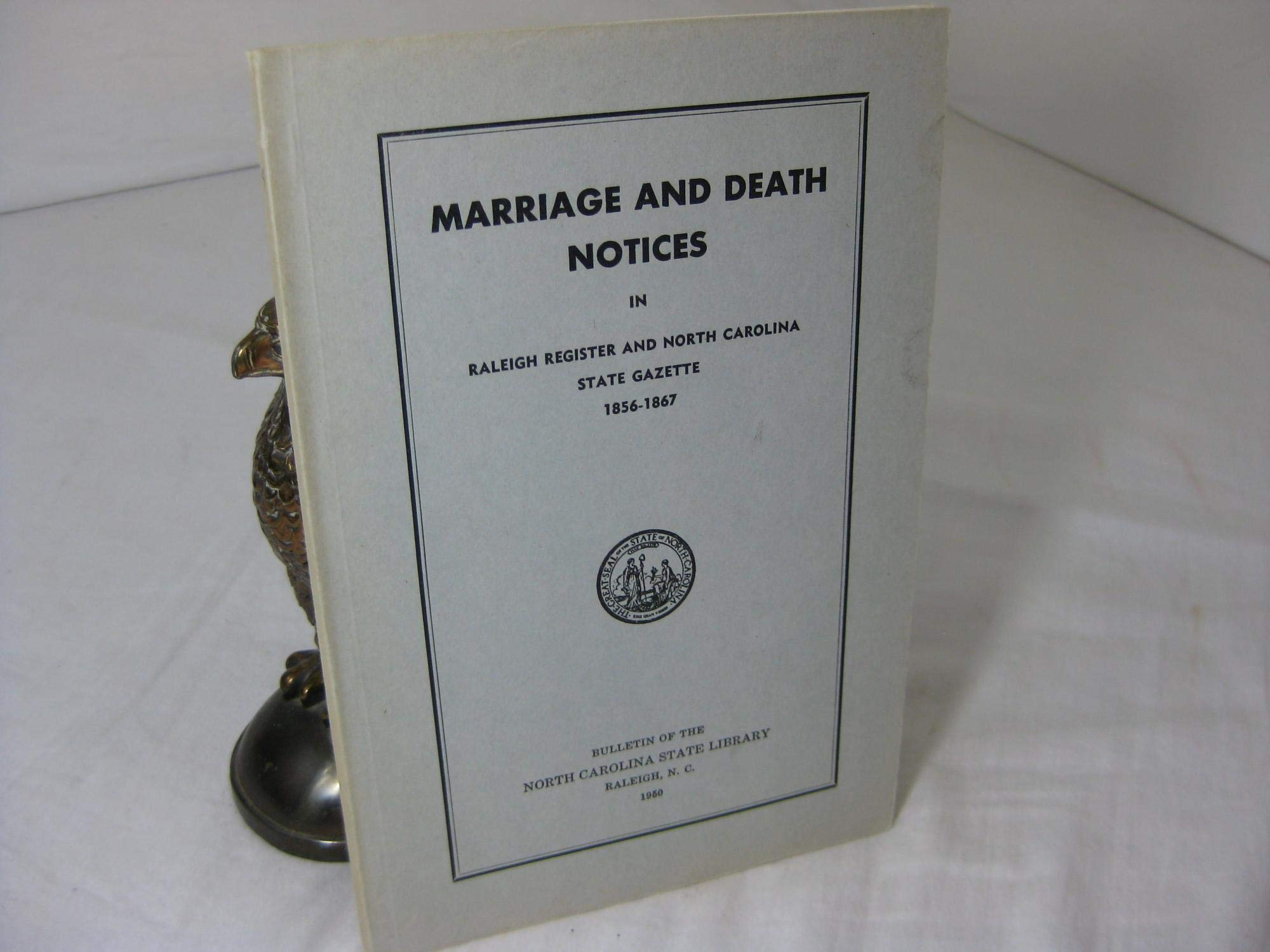 Marriage and Death Notices in Raleigh Register and North