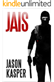 Jais (David Rivers Book 1)