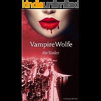 VampireWolfe: Alte Sünden